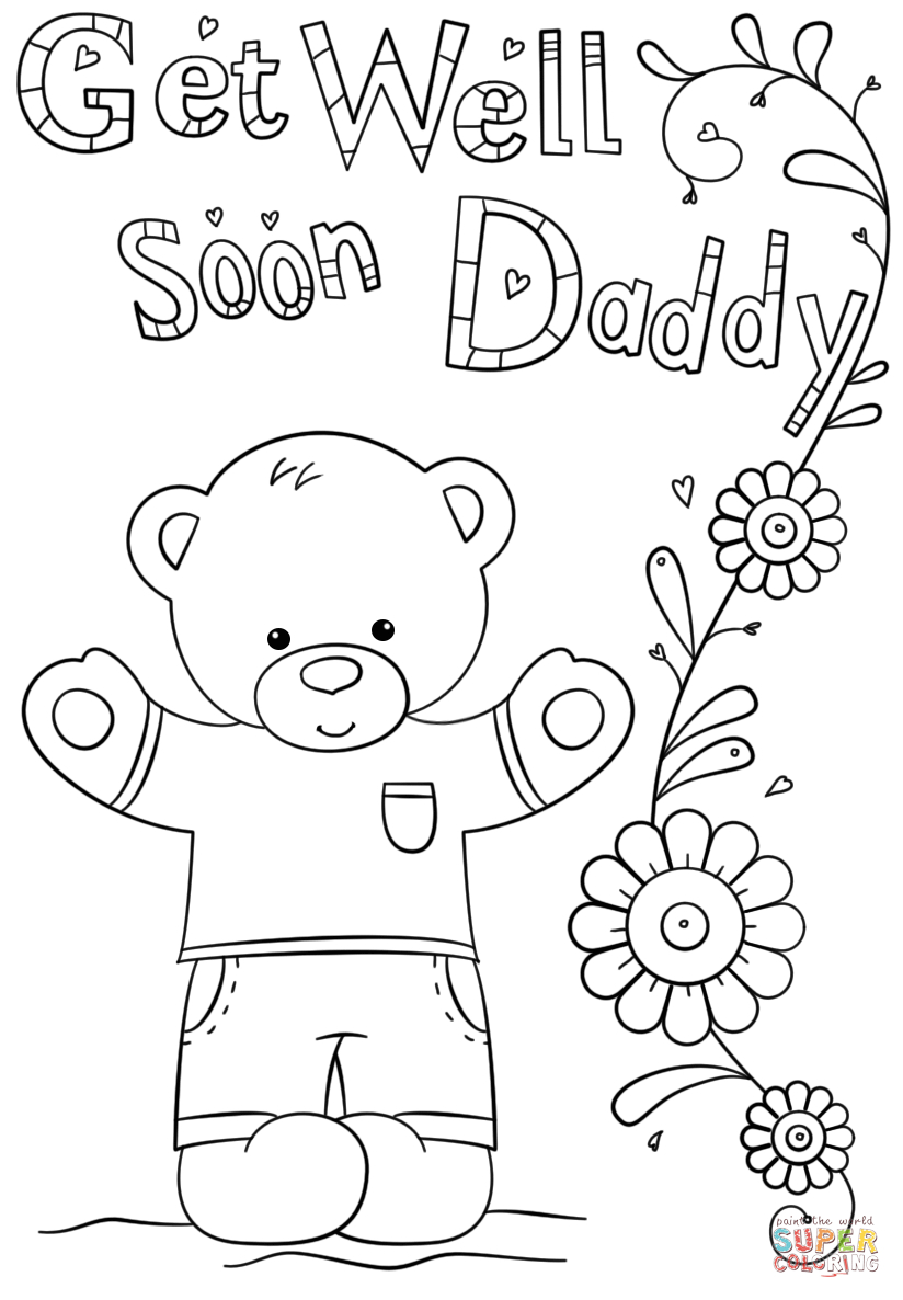 Daddy Coloring Pages Get Well Soon Daddy Coloring Page Free Printable Coloring Pages