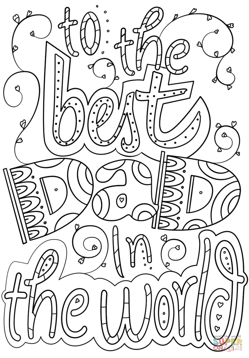 Daddy Coloring Pages To The Best Dad In The World Coloring Page Free Printable Coloring