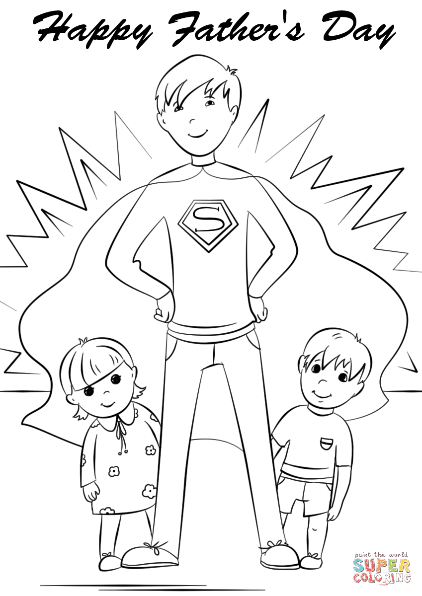 Daddy Coloring Pages Youre A Super Dad Coloring Page Free Printable Coloring Pages